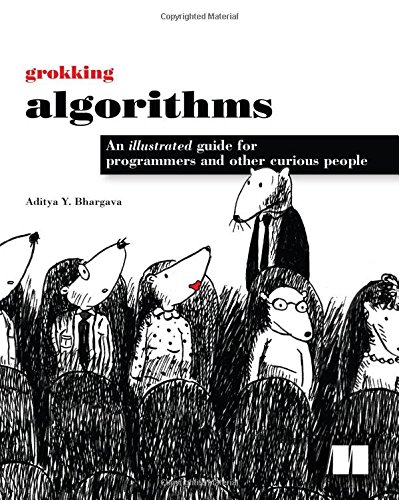 Grokking Algorithms: An illustrated guide for programmers and other curious people por Aditya Bhargava