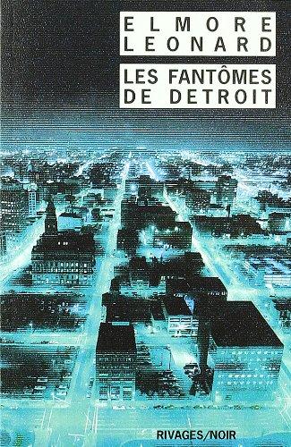 Les fantômes de Detroit par Elmore Leonard