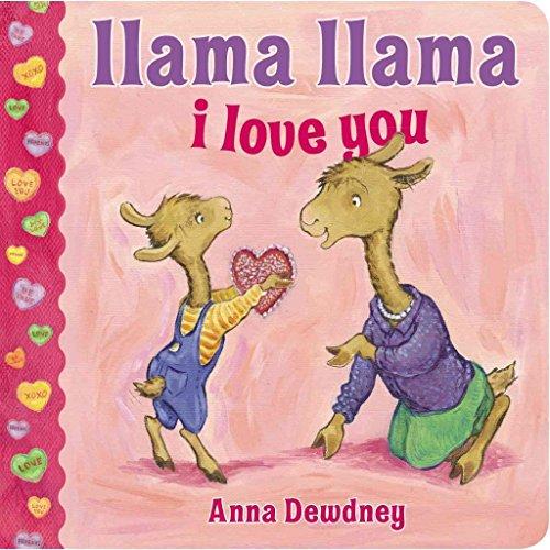 [(Llama Llama I Love You)] [By (author) Anna Dewdney] published on (January, 2015)
