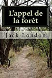 L'appel de la forêt - CreateSpace Independent Publishing Platform - 13/03/2017