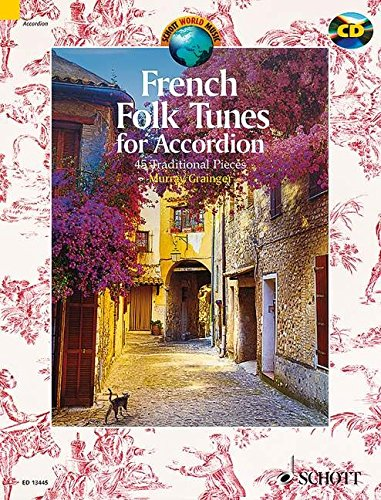 French Folk Tunes for Accordion: 45 Traditional Pieces (Schott World Music Series) par From Schott Music Ltd