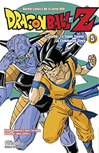 Dragon Ball Z Edition simple Cycle 2 - Le Super Saïyen/Le commando Ginyu - Tome 5