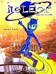Aoleon The Martian Girl: Part 2 - The Luminess of Mars (An Exciting and Funny Middle Grade Science Fiction Adventure)