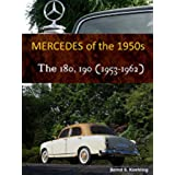 Mercedes 180/190 Ponton (The 1950s Mercedes, Book 6) (English Edition)