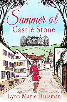 Summer at Castle Stone by [Hulsman, Lynn Marie]