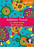la valse lente des tortues livre audio 2 cd mp3