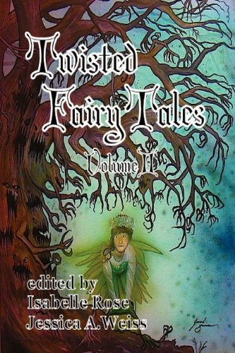 Twisted Fairy Tales (Volume II) by Alison J. Littlewood (2011-08-26)