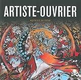 Artiste-Ouvrier - Nostalgie du futur
