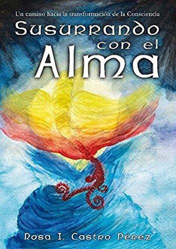 Susurrando con el alma por Rosa Isabel Castro Pérez