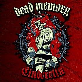 DEAD MEMORY Cinderella