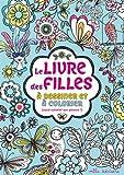 Best Livres à colorier pour les filles - Le livre des filles à dessiner et à Review