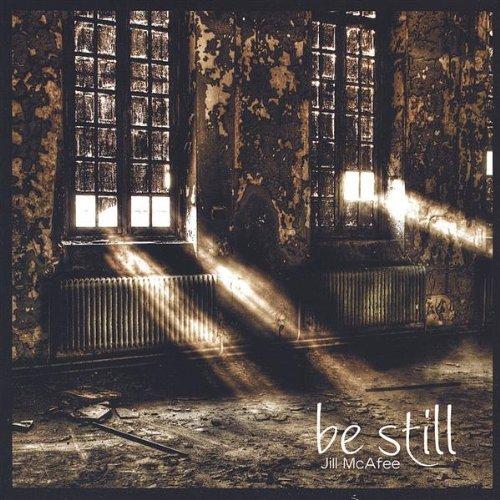 be-still-by-jill-mcafee
