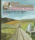 Herbstmilch - Lebenserinnerungen einer Bäuerein - Anna Wimschneider
