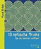 13 optische Tricks, die du kennen solltest: Kunst für Kids
