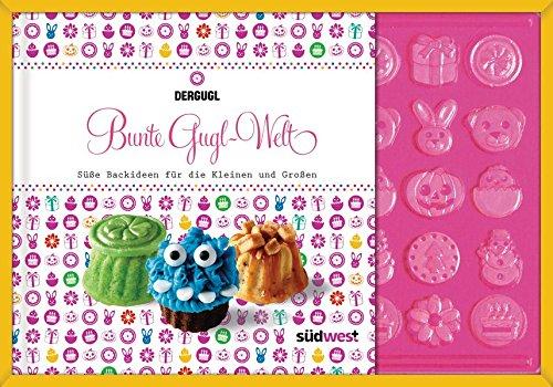 Bunte Gugl-Welt-Set: Süße Backideen für die Kleinen und Großen. Mit Blisterform für 40 Dekore
