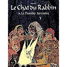 Le Chat du Rabbin – tome 4 – Le Paradis Terrestre (French Edition)