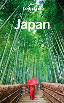 Lonely Planet Japan (Travel Guide) von [Lonely Planet, Rowthorn, Chris, Bender, Andrew, Crawford, Laura, Holden, Trent, McLachlan, Craig, Milner, Rebecca, Morgan, Kate, Walker, Benedict, Yanagihara, Wendy]