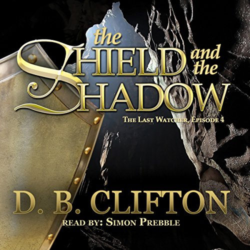 The Shield and the Shadow  Audiolibri