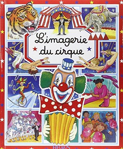 L'Imagerie du cirque par Stéphanie Redoulès