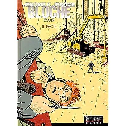 Jérôme K. Jérôme Bloche, tome 13 : Le Pacte