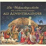 Die Weihnachtsgeschichte: Mit 3-D-Weihnachtskrippe als Adventskalender (Bilder- und Vorlesebücher)