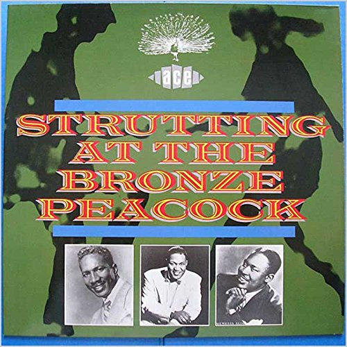 Strutting At The Bronze Peacock [LP]