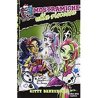 Mostramiche alla riscossa. Monster High: 2