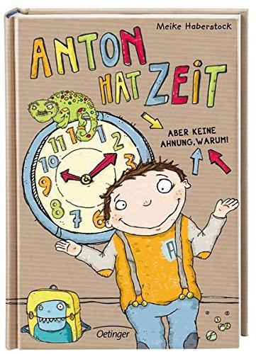 Anton hat Zeit: Aber keine Ahnung, warum! - Geburtstag Hat Junge