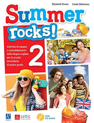 Summer rocks! Per la Scuola media: 2