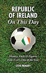 Ireland on This Day: History, Facts & Figures from Every Day of the Year