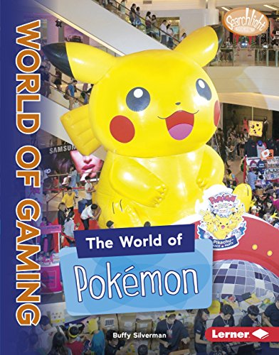 The World of Pokémon (Searchlight Books ™ — The World of Gaming) (English Edition)