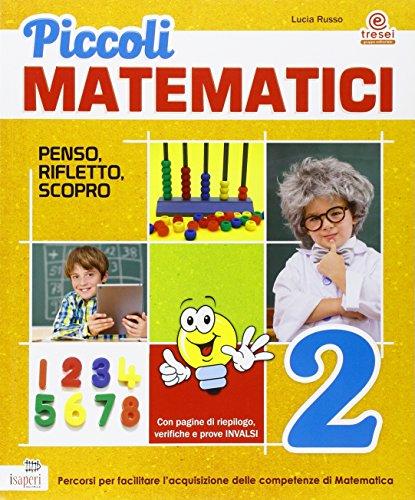 Piccoli matematici. Per la Scuola elementare: 2