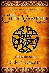 Consequences: Book Three (The Celtic Vampyre Saga 3) (English Edition)