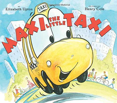 Maxi the Little Taxi por Elizabeth Upton