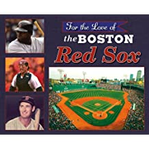 For the Love of the Boston Red Sox