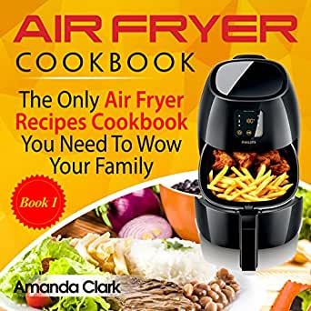 Air Fryer Cookbook 103 Mouth Watering Air Fryer Recipes