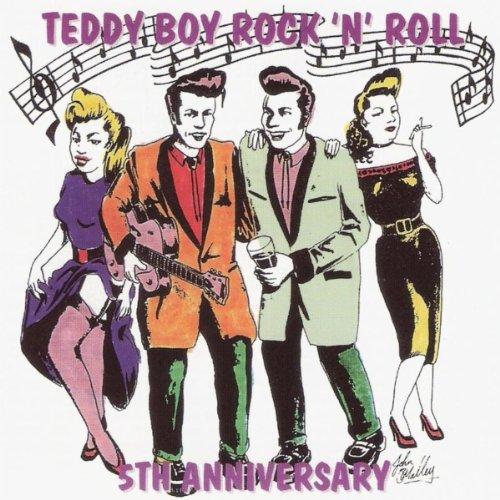 Teddy Boy Rock'N'Roll 5th Anniversary