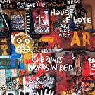 She Paints Words In Red by House Of Love (2013-05-04)