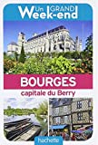 Telecharger Livres Un Grand Week End a Bourges Le guide (PDF,EPUB,MOBI) gratuits en Francaise