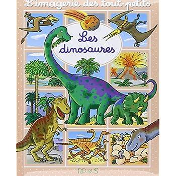 L'imagerie des tout-petits - Les dinosaures