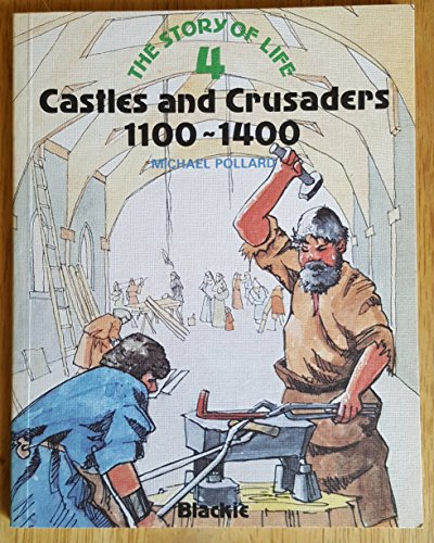 Castles and Crusaders 1100-1400