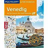 POLYGLOTT zu Fuß entdecken Venedig