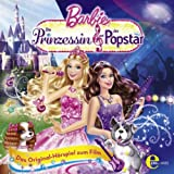 Barbie: Die Prinzessin und der Popstar - Das Original-Hörspiel zum Film