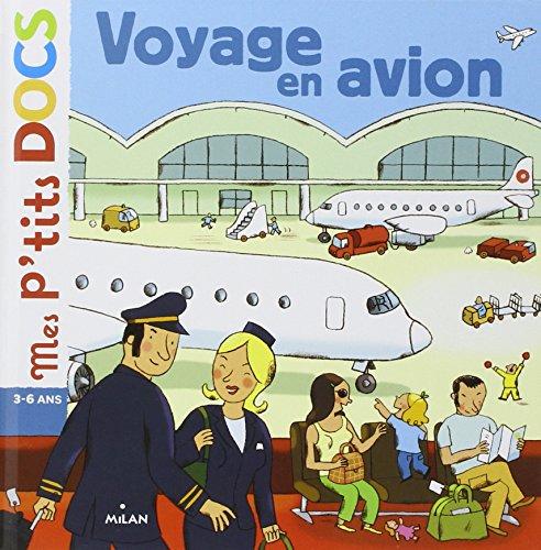 Mes P'tits Docs: Voyage En Avion par Stéphanie Ledu, Catherine Brus