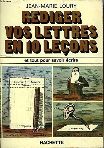 Rédiger vos lettres en dix leçons par Jean-Marie Loury
