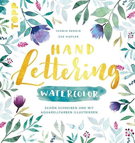 handlettering-watercolor-schon-schreiben-und-mit-aquarellfarben-illustrieren