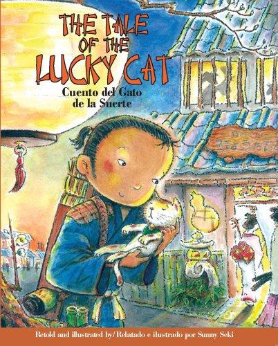 The Tale of the Lucky Cat/Cuento Del Gato de la Suerte