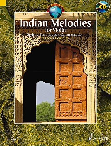Indian Melodies: Styles. Violine. Ausgabe mit CD. (Schott World Music)
