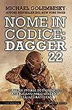 eBook Gratis da Scaricare Nome in codice Dagger 22 La vera storia di un marine americano nell inferno dell Afghanistan (PDF,EPUB,MOBI) Online Italiano