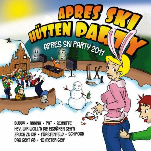 Après Ski Hüttenparty - Après ...